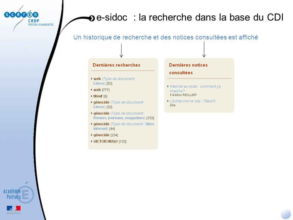 Un historique de recherche et des notices consultées est affiché e-sidoc : la recherche dans la base du CDI
