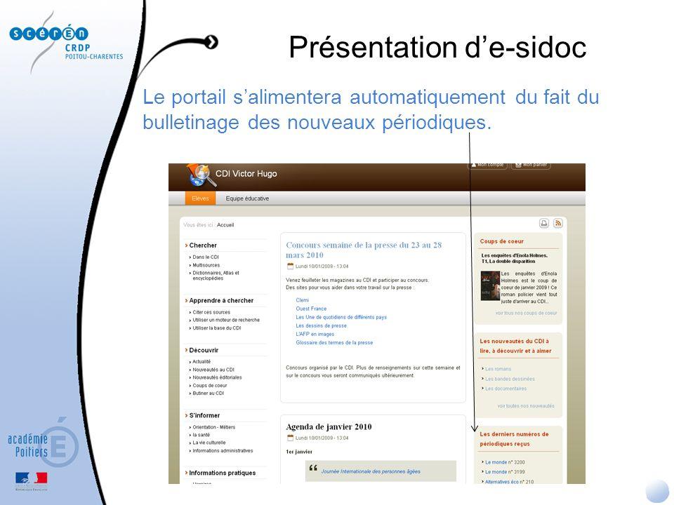 Le portail proposera des rubriques pré-structurées pour éviter une modélisation intellectuelle de certains contenus (ex.