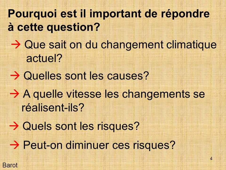 4 Barot Pourquoi est il important de répondre à cette question.