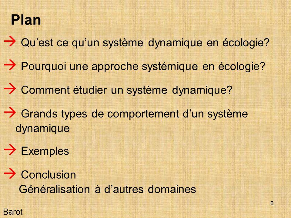 7 Quest ce quun système dynamique en écologie? Barot