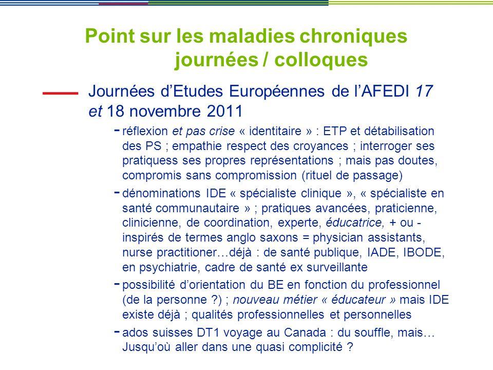 Point sur les maladies chroniques journées / colloques Journées dEtudes Européennes de lAFEDI 17 et 18 novembre 2011 - réflexion et pas crise « identi