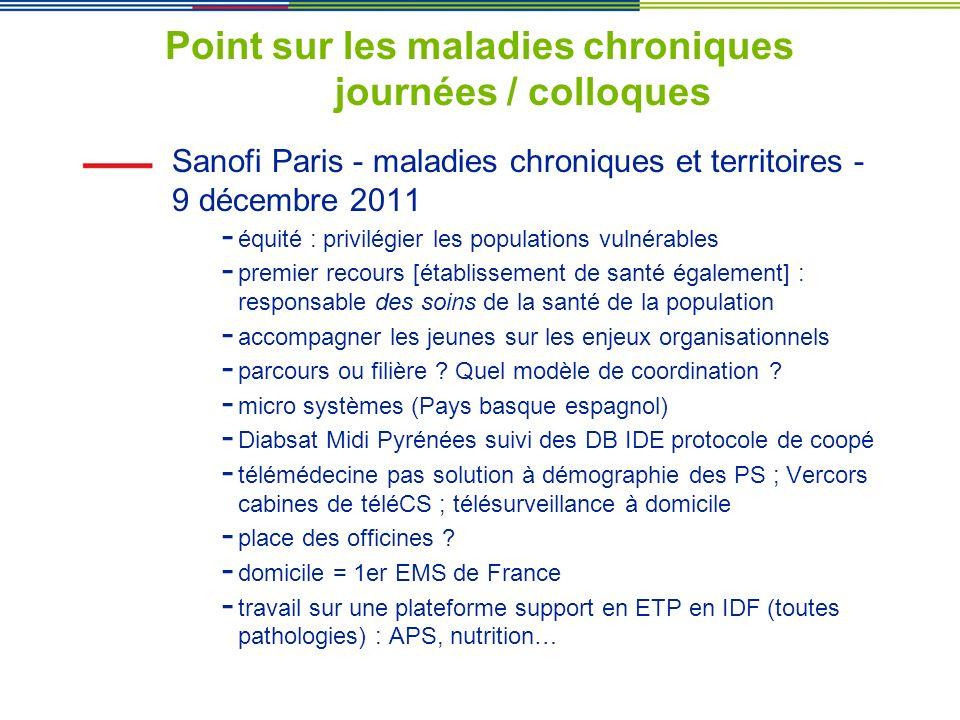 Point sur les maladies chroniques journées / colloques Sanofi Paris - maladies chroniques et territoires - 9 décembre 2011 - équité : privilégier les