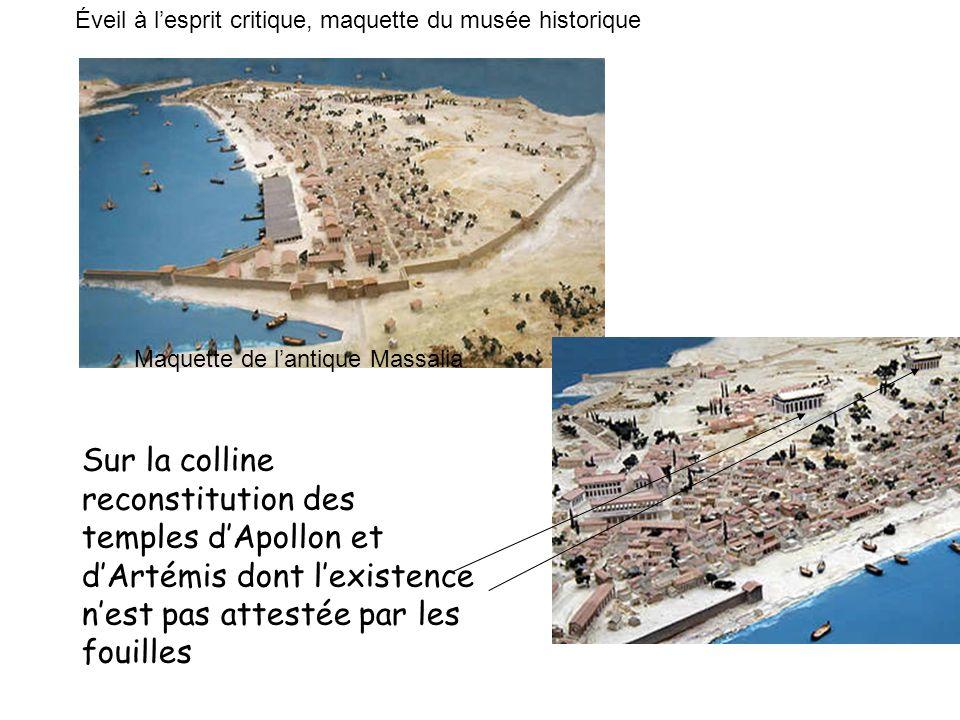 Maquette de lantique Massalia Sur la colline reconstitution des temples dApollon et dArtémis dont lexistence nest pas attestée par les fouilles Éveil