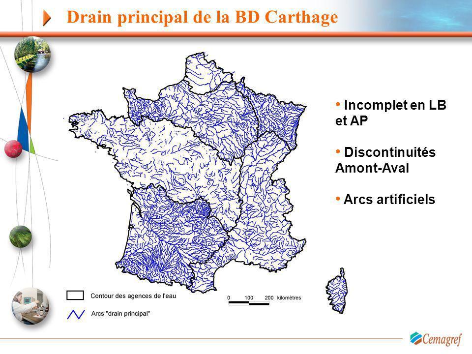Drain principal de la BD Carthage Incomplet en LB et AP Discontinuités Amont-Aval Arcs artificiels