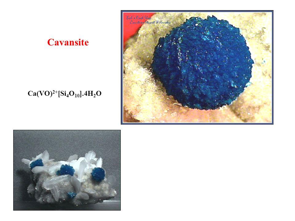 Ca(VO) 2+ [Si 4 O 10 ].4H 2 O Cavansite