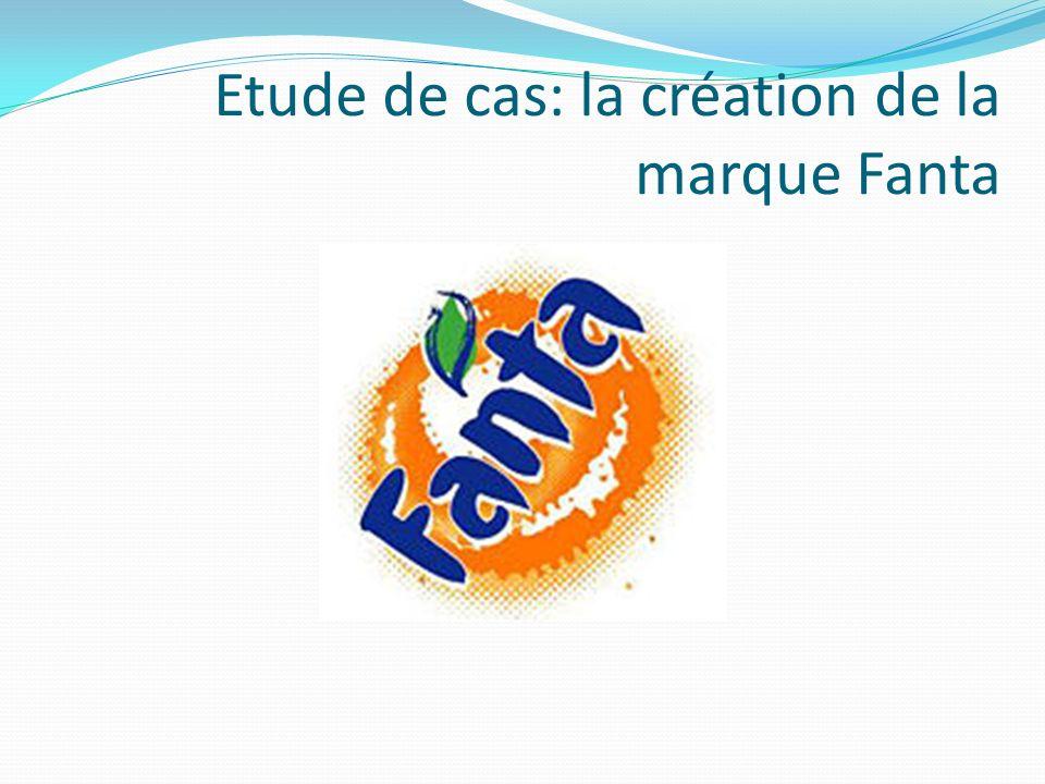 Etude de cas: la création de la marque Fanta