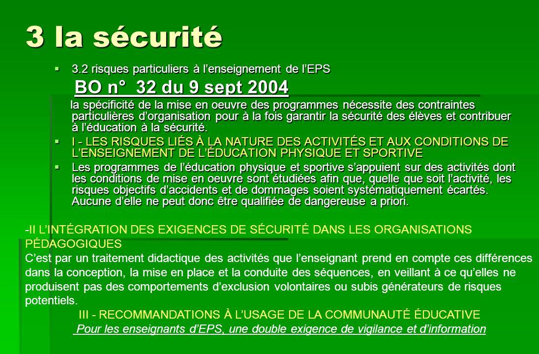 3 la sécurité 3.2 risques particuliers à lenseignement de lEPS 3.2 risques particuliers à lenseignement de lEPS BO n° 32 du 9 sept 2004 BO n° 32 du 9