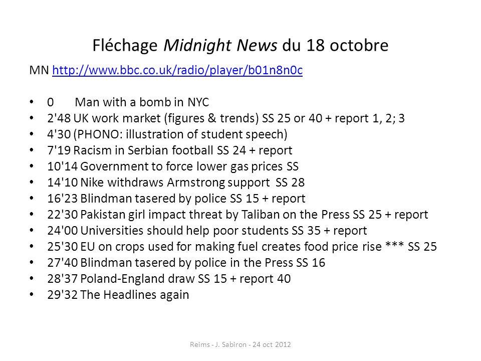 Fléchage Midnight News du 18 octobre MN http://www.bbc.co.uk/radio/player/b01n8n0chttp://www.bbc.co.uk/radio/player/b01n8n0c 0 Man with a bomb in NYC