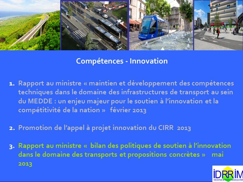 Compétences - Innovation 1.Rapport au ministre « maintien et développement des compétences techniques dans le domaine des infrastructures de transport