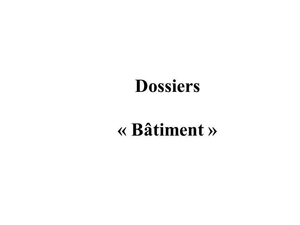 Dossiers « Bâtiment »