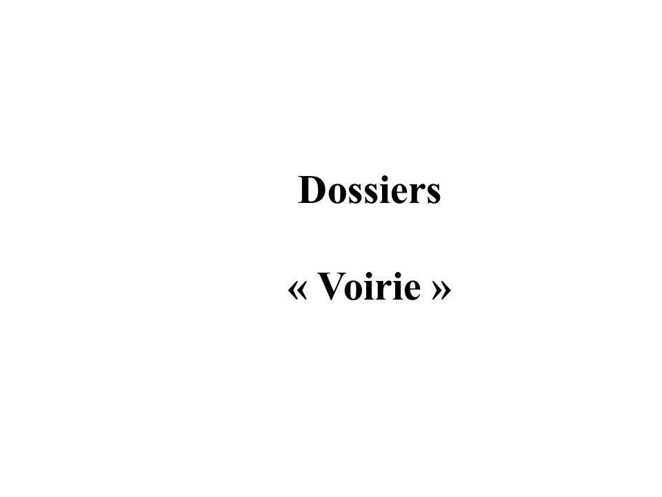 Dossiers « Voirie »