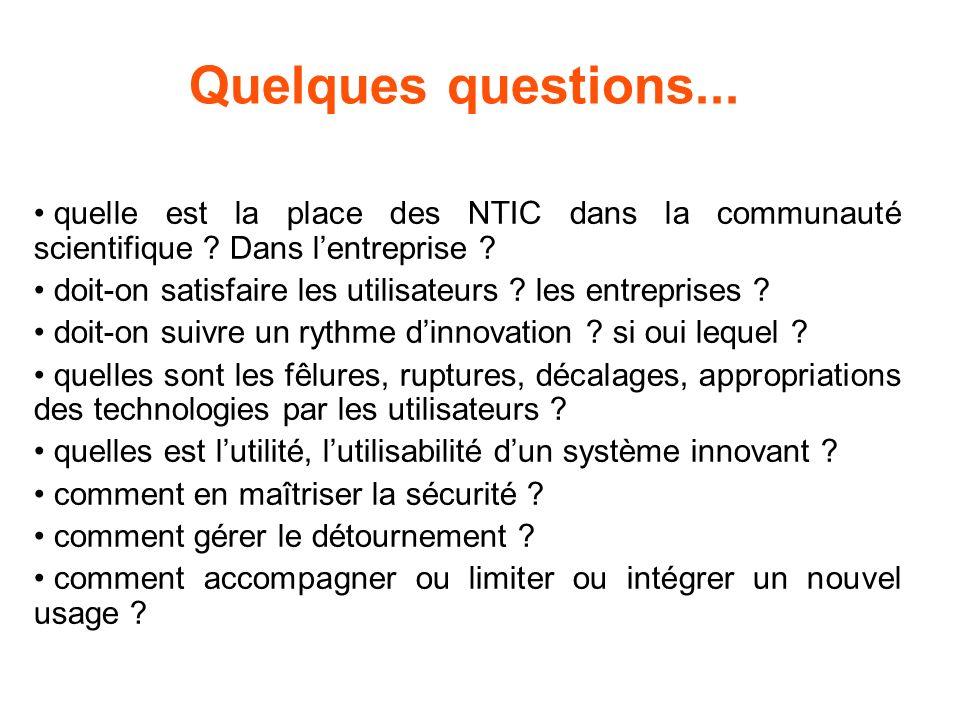 Quelques questions... quelle est la place des NTIC dans la communauté scientifique .