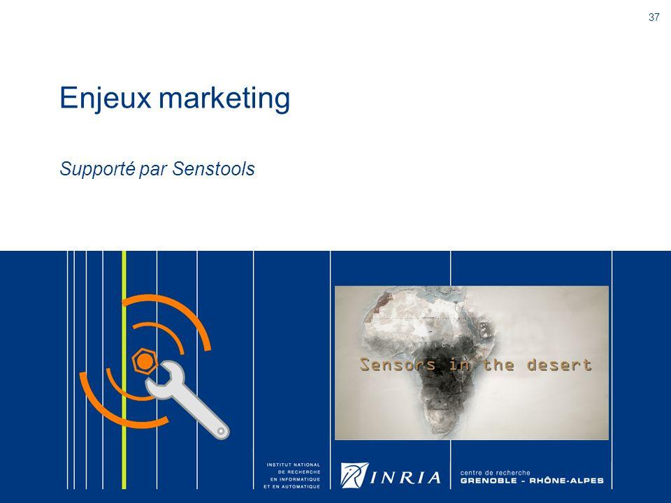 37 Enjeux marketing Supporté par Senstools