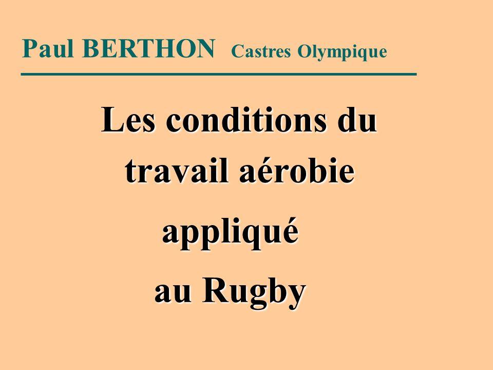 Paul BERTHON Castres Olympique Les conditions du travail aérobie appliqué au Rugby
