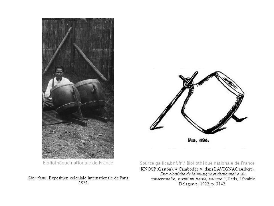 Skor thom, Exposition coloniale internationale de Paris, 1931. KNOSP (Gaston), « Cambodge », dans LAVIGNAC (Albert), Encyclop é die de la musique et d