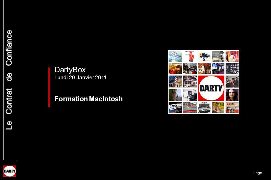 Page 1 Le Contrat de Confiance DartyBox Lundi 20 Janvier 2011 Formation MacIntosh