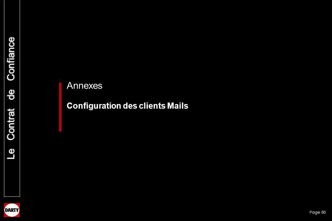 Page 50 Le Contrat de Confiance Annexes Configuration des clients Mails