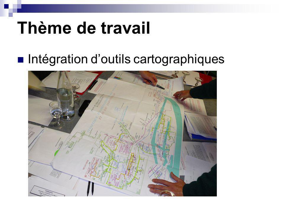 Thème de travail Intégration doutils cartographiques