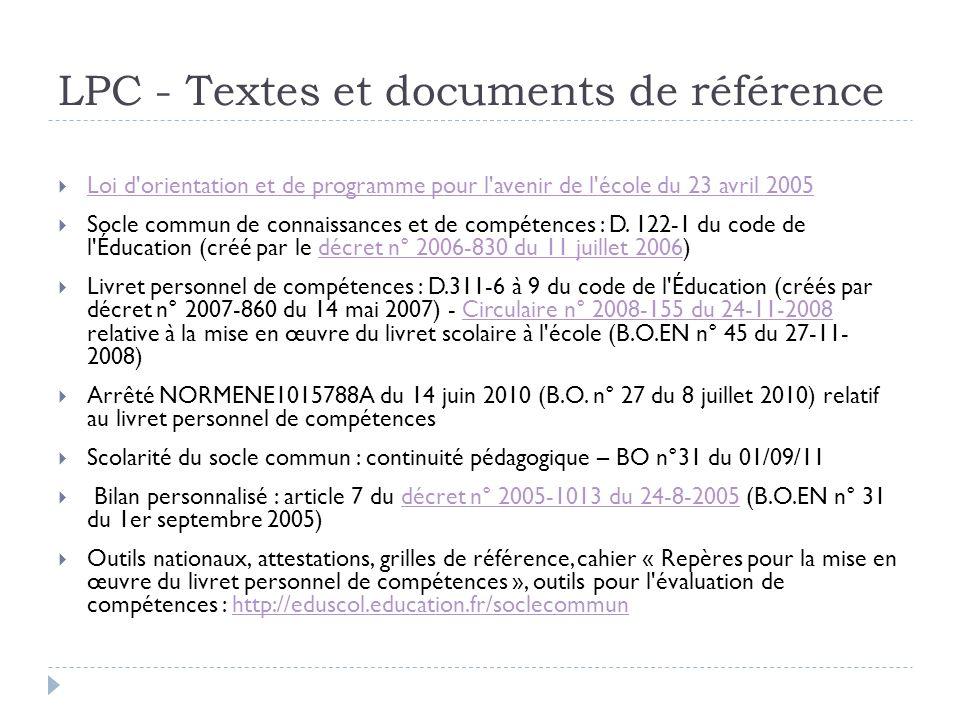 LPC - Textes et documents de référence Loi d'orientation et de programme pour l'avenir de l'école du 23 avril 2005 Socle commun de connaissances et de