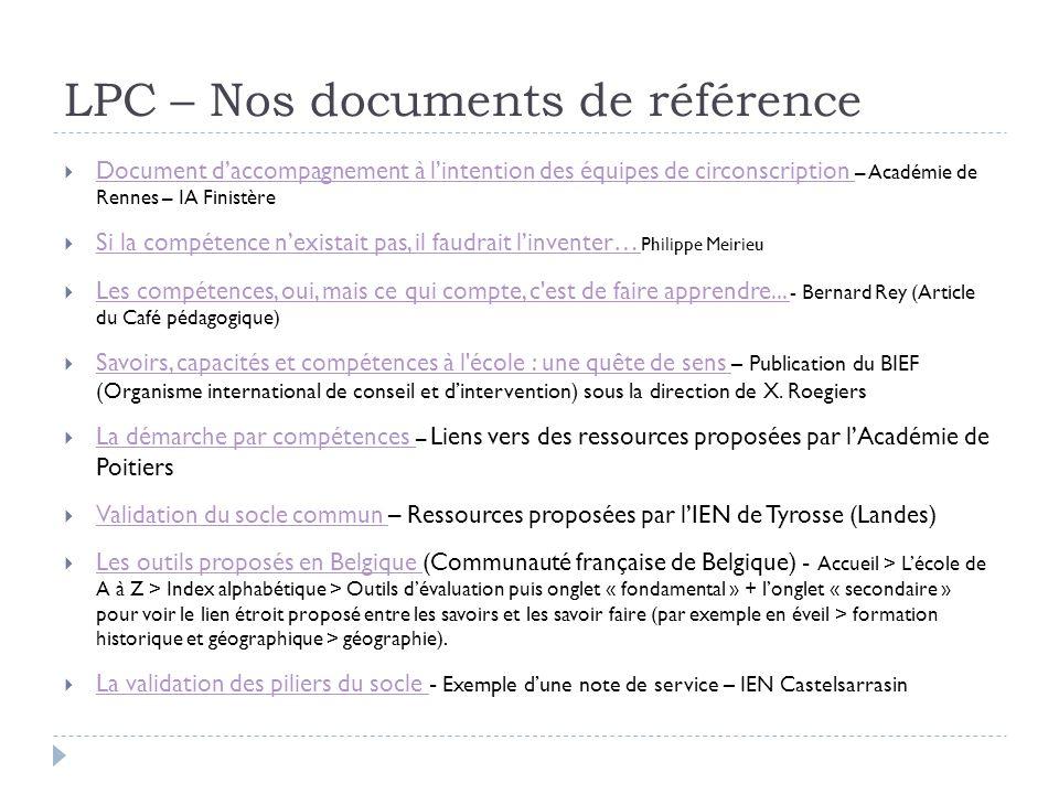 LPC – Nos documents de référence Document daccompagnement à lintention des équipes de circonscription – Académie de Rennes – IA Finistère Document dac