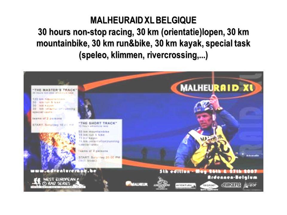 MALHEURAIDXLBELGIQUE 30 hours non-stop racing, 30 km (orientatie)lopen, 30 km mountainbike, 30 km run&bike, 30 km kayak, special task (speleo, klimmen