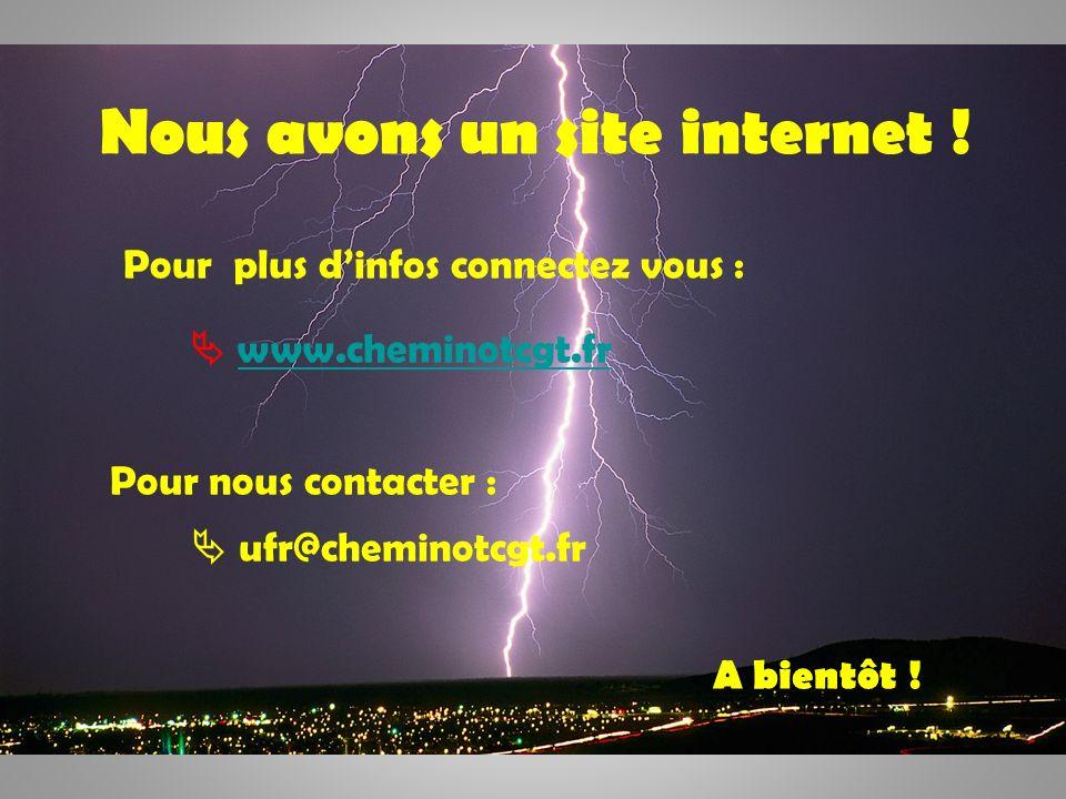 23 Nous avons un site internet ! Pour plus dinfos connectez vous : www.cheminotcgt.fr Pour nous contacter : ufr@cheminotcgt.fr A bientôt !