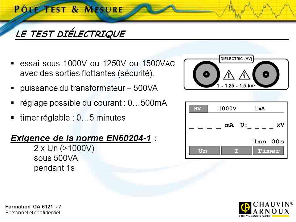 Formation CA 6121 - 7 Personnel et confidentiel essai sous 1000V ou 1250V ou 1500V AC avec des sorties flottantes (sécurité). puissance du transformat