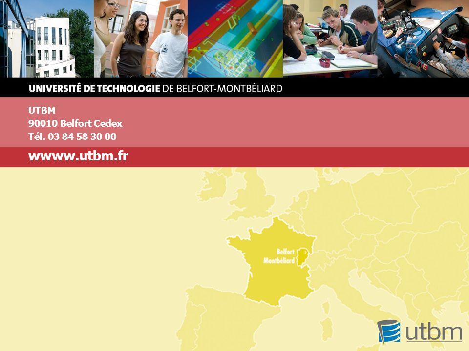 UTBM 90010 Belfort Cedex Tél. 03 84 58 30 00 wwww.utbm.fr