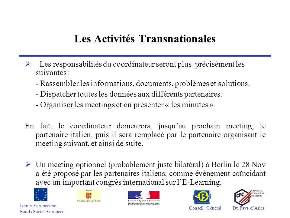 Union Européenne Fonds Social Européen Conseil GénéralDu Pays dArles Les Activités Transnationales Les responsabilités du coordinateur seront plus pré