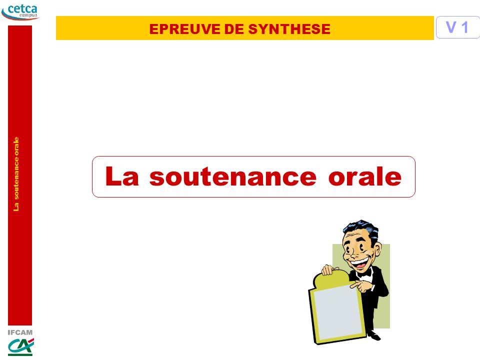 La soutenance orale EPREUVE DE SYNTHESE V 1