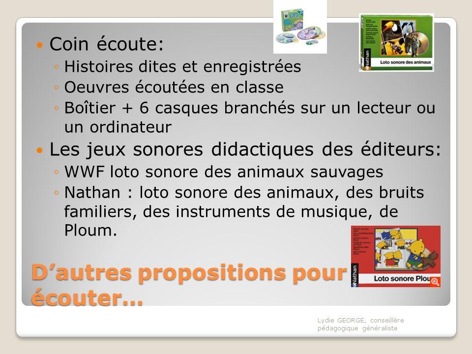 Dautres propositions pour écouter… Coin écoute: Histoires dites et enregistrées Oeuvres écoutées en classe Boîtier + 6 casques branchés sur un lecteur