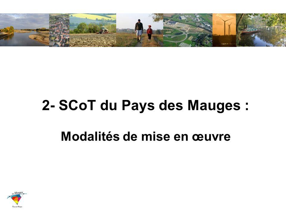 2- SCoT du Pays des Mauges : Modalités de mise en œuvre