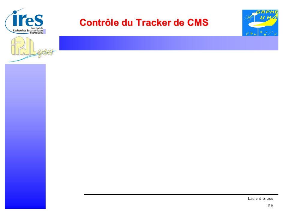 Laurent Gross # 6 Contrôle du Tracker de CMS