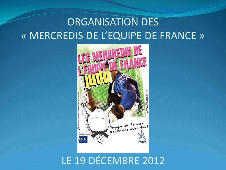 ORGANISATION DES « MERCREDIS DE LEQUIPE DE FRANCE » LE 19 DÉCEMBRE 2012