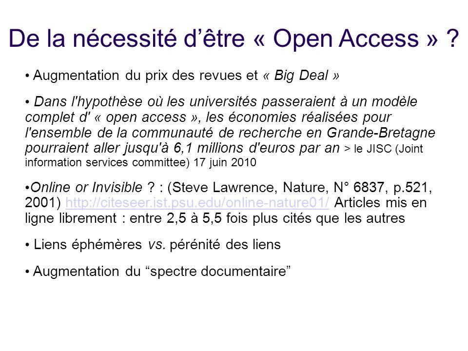 De la nécessité dêtre « Open Access » ? Augmentation du prix des revues et « Big Deal » Dans l'hypothèse où les universités passeraient à un modèle co