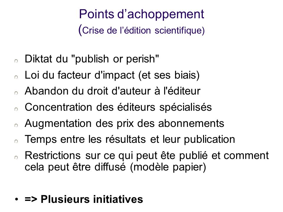 Points dachoppement ( Crise de lédition scientifique) Diktat du