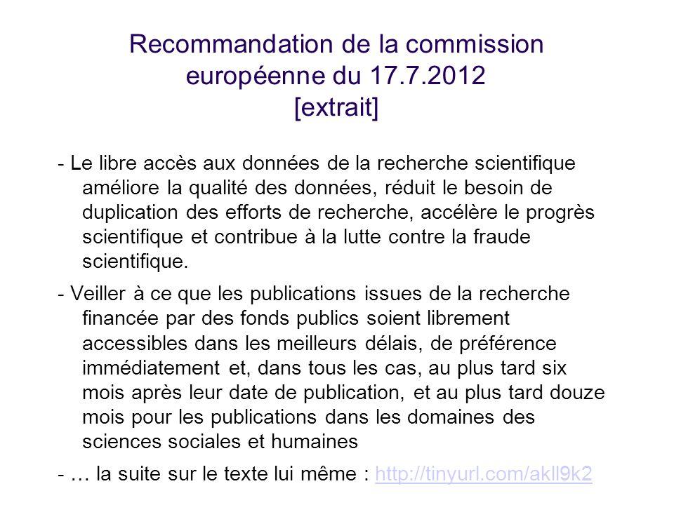 Recommandation de la commission européenne du 17.7.2012 [extrait] - Le libre accès aux données de la recherche scientifique améliore la qualité des do