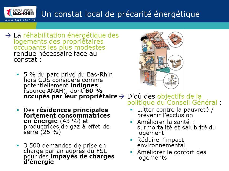 Un constat local de précarité énergétique La réhabilitation énergétique des logements des propriétaires occupants les plus modestes rendue nécessaire