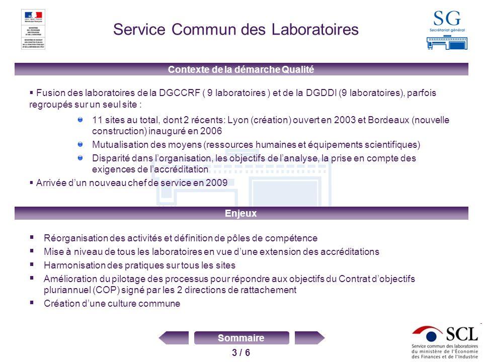 3 / 6 Sommaire Service Commun des Laboratoires Fusion des laboratoires de la DGCCRF ( 9 laboratoires ) et de la DGDDI (9 laboratoires), parfois regrou