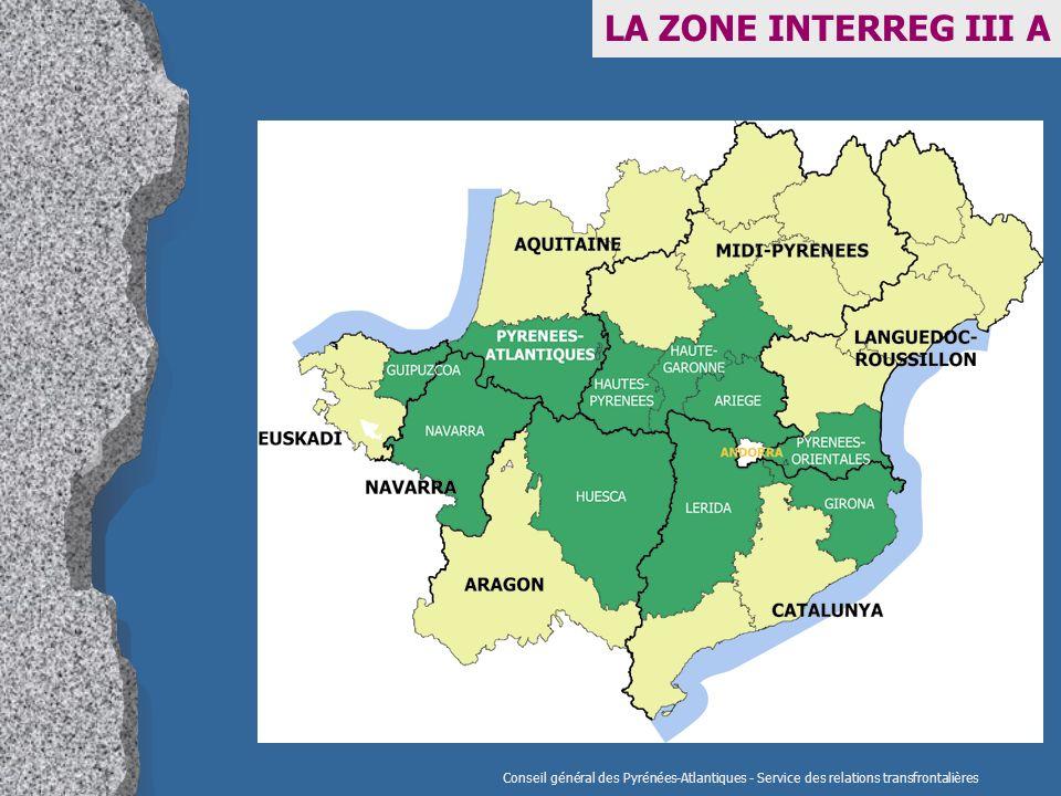 LA ZONE INTERREG III A Conseil général des Pyrénées-Atlantiques - Service des relations transfrontalières