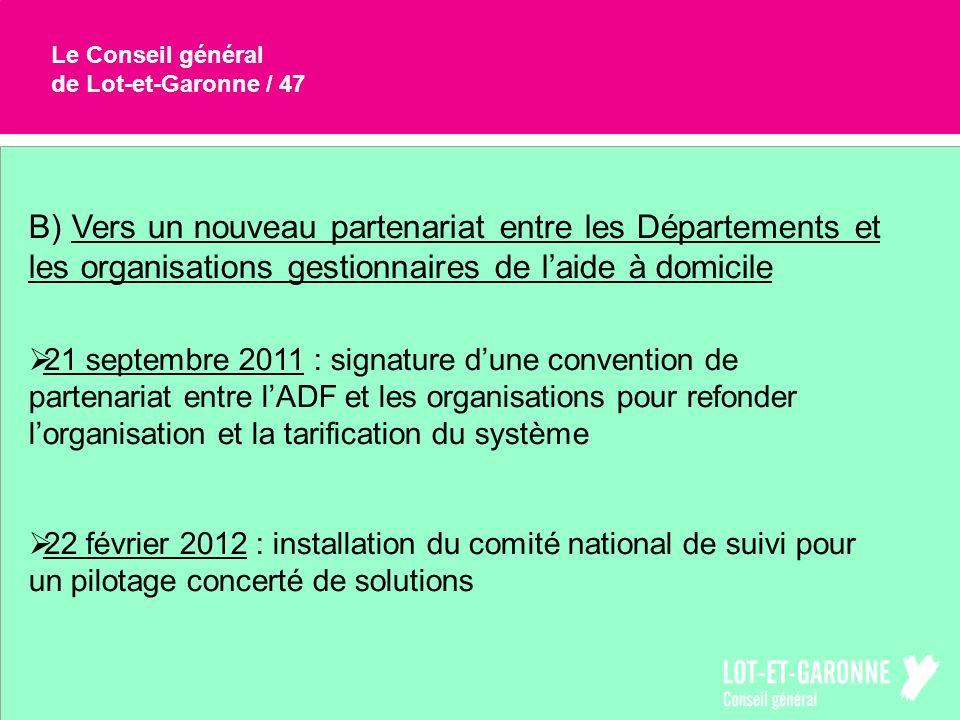 Le Conseil général de Lot-et-Garonne / 47 B) Vers un nouveau partenariat entre les Départements et les organisations gestionnaires de laide à domicile