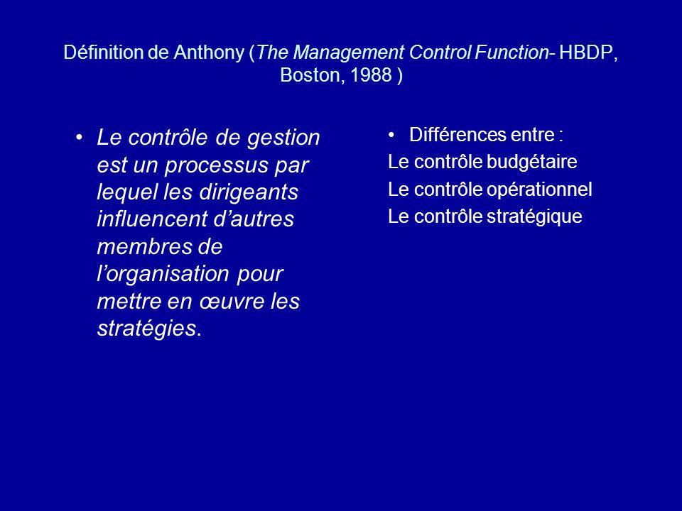 La consolidation et le contrôle budgétaire : La gestion des arbitrages La trésorerie La direction générale Lanalyse a posteriori Les écarts Le contrôle du processus