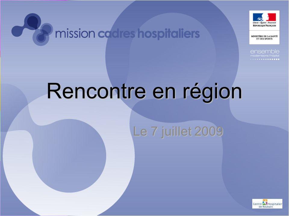 Rencontre en région Le 7 juillet 2009