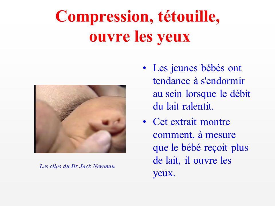 Compression, tétouille, ouvre les yeux Les jeunes bébés ont tendance à s'endormir au sein lorsque le débit du lait ralentit. Cet extrait montre commen