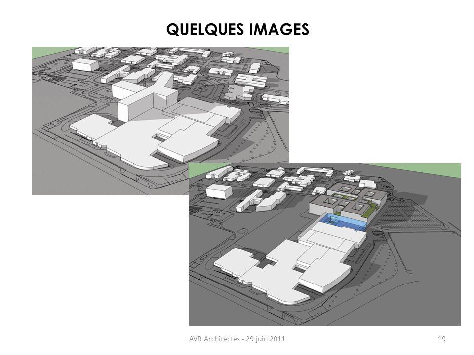 AVR Architectes - 29 juin 201119 QUELQUES IMAGES