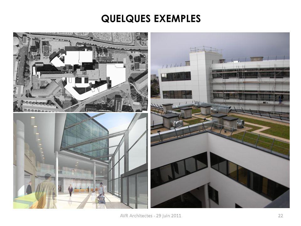 AVR Architectes - 29 juin 201122 QUELQUES EXEMPLES
