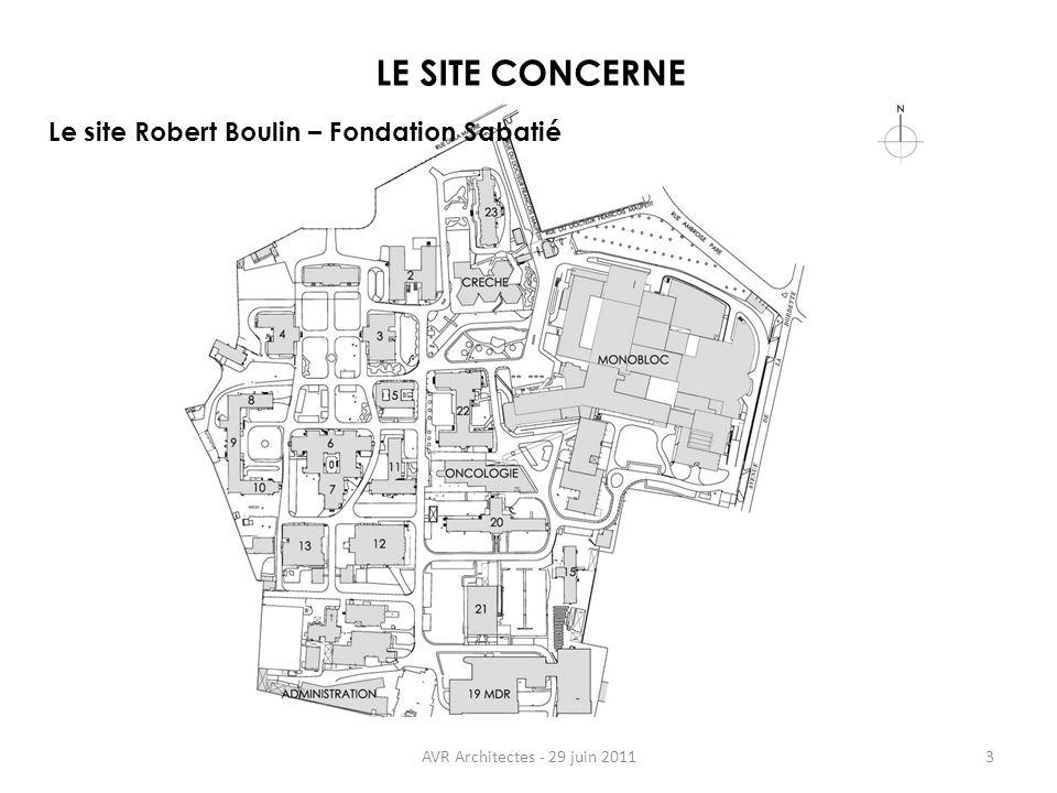 AVR Architectes - 29 juin 2011 LE SITE CONCERNE 3 Le site Robert Boulin – Fondation Sabatié