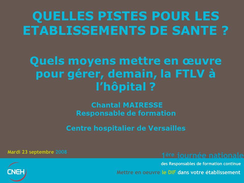 QUELLES PISTES POUR LES ETABLISSEMENTS DE SANTE .