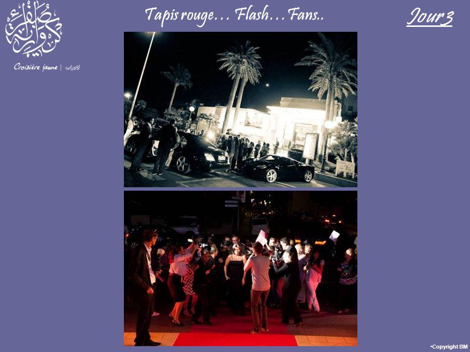 Tapis rouge… Flash…Fans.. Jour 3 Copyright BM