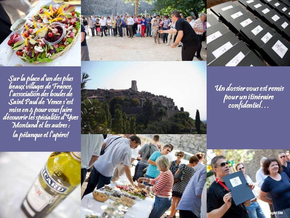 Sur la place dun des plus beaux villages de France, lassociation des boules de Saint Paul de Vence sest mise en 4 pour vous faire découvrir les spécialités dYves Montand et les autres : la pétanque et lapéro.